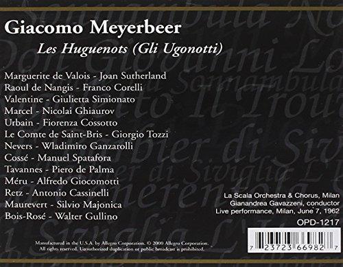 Meyerbeer : Les Huguenots. Sutherland, Simionato, Corelli, Ghiaurov, Gavazzeni.