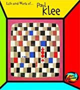 Paul Klee  (The Life & Work Of...) (The Life and Work of . . .)