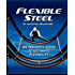 Flexible Steel: An Insider's Guide to Ultimate Flexibility (English Edition)