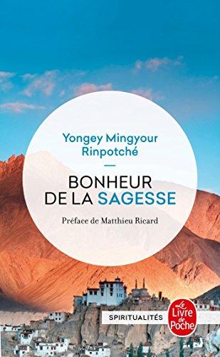 Bonheur de la sagesse par Yongey Mingyour Rinpotché