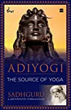 #1: Adiyogi: The Source of Yoga