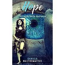 Hope: Gli occhi della speranza (Hope Series Vol. 1)