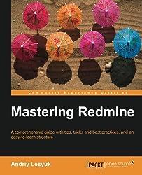 Mastering Redmine by Andriy Lesyuk (2013-01-25)