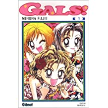 Gals, tome 1