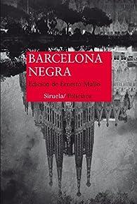 Barcelona Negra par VV AA