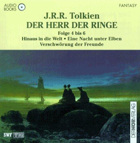 Der Herr der Ringe / Gesamtausgabe: Der Herr der Ringe, Audio-CDs, Tl.4-6, Hinaus in die Welt (Herr Der Ringe Hörbücher)