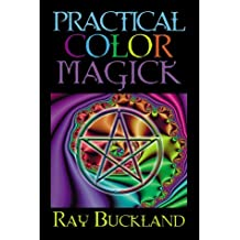 Practical Colour Magic (Llewellyn's Practical Magick Series)