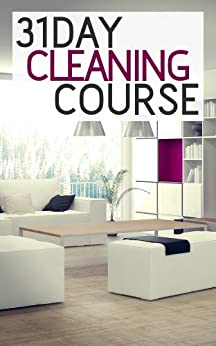 31 Day Cleaning Course by [Night, Ben]