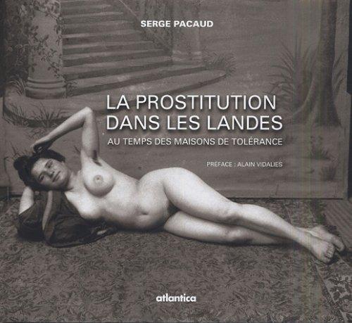 La prostitution dans les Landes : Au temps des maisons de tolrance