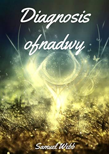 Diagnosis ofnadwy (Welsh Edition) por Samuel  Webb