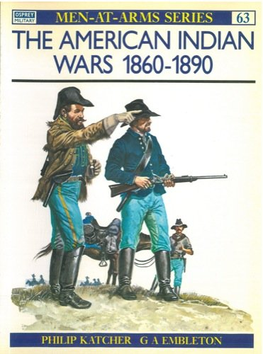 The American Indian Wars 1860_1890. - American Indian Wars