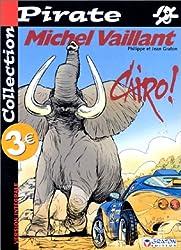 BD Pirate : Michel Vaillant, tome 63 : Caïro