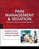 Pain Management and Sedation: Emergency Department Management