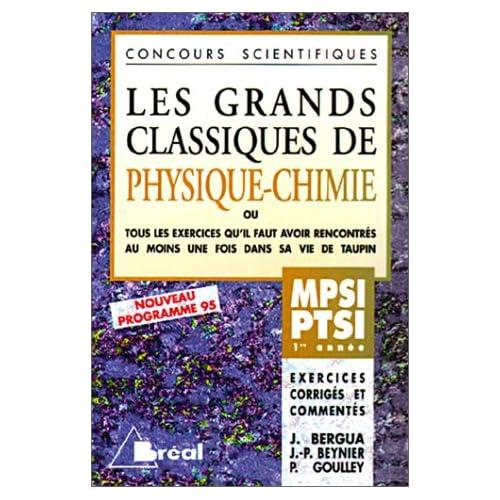 Les Grands Classiques de Physique et Chimie, MPSI PTSI - 1re année