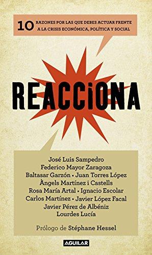 Descargar Libro Reacciona (OTROS GENERALES AGUILAR.) de Jose Luis^Mayor Zaragoza, Federico^Garzon, Baltasar^Otros Sampedro