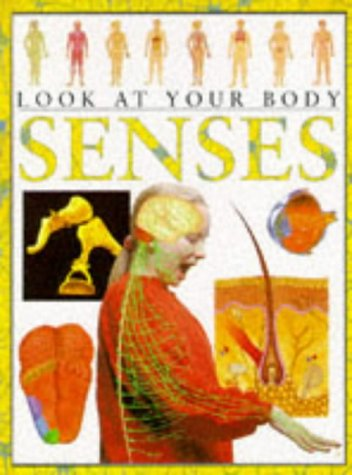Senses (Look at Your Body)