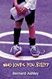 Red Storybook - Who Loves You, Billy? by Bernard Ashley (Illustrated, 3 Apr 2000) Paperback bei Amazon kaufen