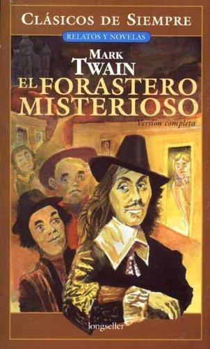 El forastero misterioso/The Mysterious Stranger por Mark Twain