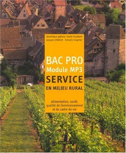 Service en milieu rural Bac Pro Module MP3 : Alimentation, santé, qualité de l'environnement et du cadre de vie en milieu rural, cours et exercices résolus