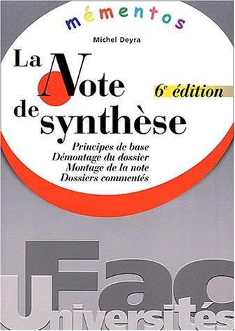 Mémento : La note de synthèse, 6e édition par M. Deyra
