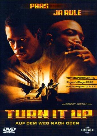 Turn It Up (Auf dem Weg nach oben) / (Ghetto Superstar) - German Release (Language: German and English) by Pras Michel