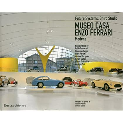 Museo Casa Enzo Ferrari. Modena. Ediz. Italiana E Inglese