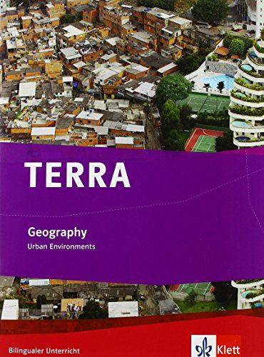 TERRA Geography. Urban Environments: Schülerbuch Klasse 9/10 (Bilingualer Unterricht)