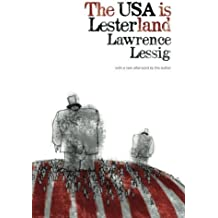 The USA is Lesterland: The Nature of Congressional Corruption by Lawrence Lessig (2014-02-19)