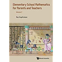 Elementary School Mathematics for Parents and Teachers - Volume 2