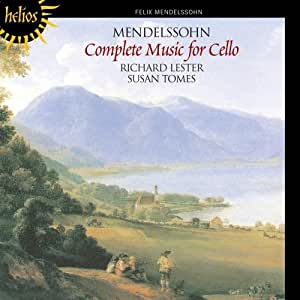 Mendelssohn: Complete Music for Cello