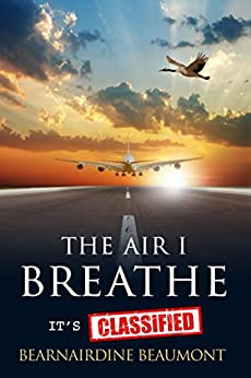 The Air I Breathe - It's Classified by [Beaumont, Bearnairdine]