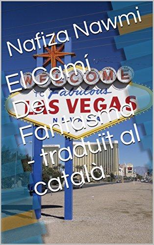 El Camí Del Fantasma - traduït al català (Catalan Edition) por Nafiza Nawmi