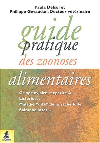 Guide pratique des zoonoses alimentaires