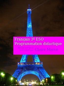 Descargar Libros Sin Registrarse Programación didáctica francés 3º E.S.O. Formato PDF