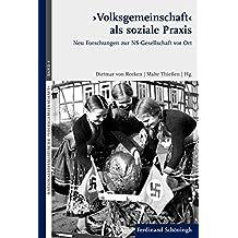 'Volksgemeinschaft' als soziale Praxis: Neue Forschungen zur NS-Gesellschaft vor Ort