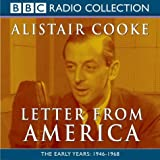 Letter from America Vol 1: The Early Years 1946-1968 (Radio Collection)