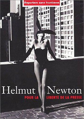 Helmut Newton. Reporter sans frontires. Pour la  libert de la presse. 2003