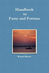 Handbook For Fame And Fortune