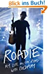 Roadie: My Life on the Road with Cold...