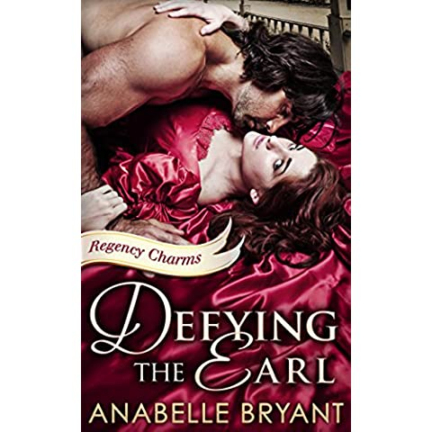 Defying The Earl (Regency Charms, Book