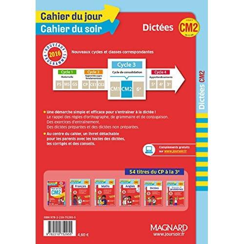 Cahier du jour/Cahier du soir Dictées CM2 - Nouveau programme 2016