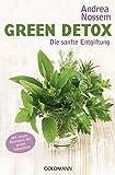 Green Detox: Die sanfte Entgiftung