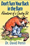 Don't Turn Your Back in the Barn: Adv...