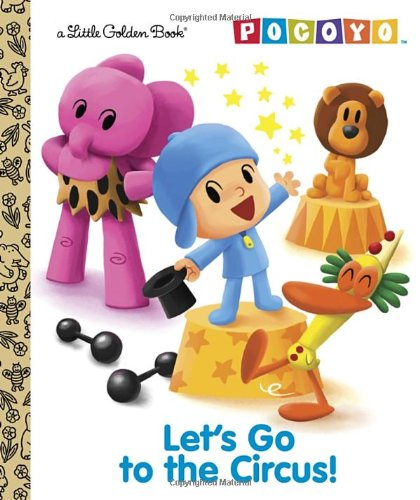 Let's Go to the Circus! (Little Golden Books: Pocoyo)