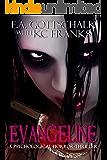 Evangeline: A Psychological Horror-Thriller (English Edition)