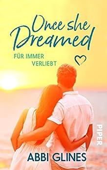 Once She Dreamed - Für immer verliebt von [Glines, Abbi]
