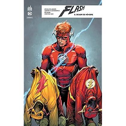 Flash rebirth, Tome 5 : Devoir de mémoire