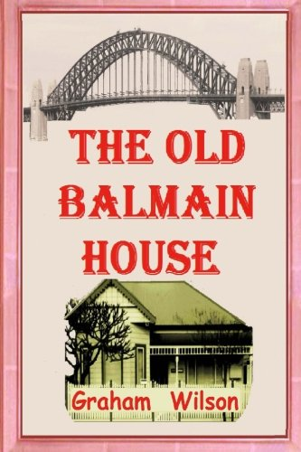 Price comparison product image The Old Balmain House: Volume 1 (Old Balmain House 2nd Edition)