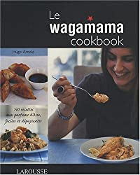 Le Wagamama Cookbook by Arnold, Hugo (2008) Paperback