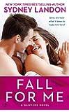 Fall for Me (Danvers Novels)